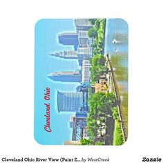 Cleveland Ohio River View (Paint Effect) Magnet Thank you to the buyer, on its way to Germany!