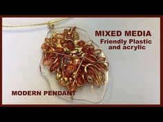 The Art of Friendly Plastic: Friendly Plastic and Acrylic Modern Pendant - Quick and Easy