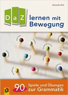 DaZ lernen mit Bewegung: 90 Spiele und Übungen zur Grammatik: Amazon.de: Alexandra Piel: Bücher Dativ Und Akkusativ, Easy Handmade Gifts, Thing 1, Scary Stories, Triangle, Teaching, Education, Books, School Stuff