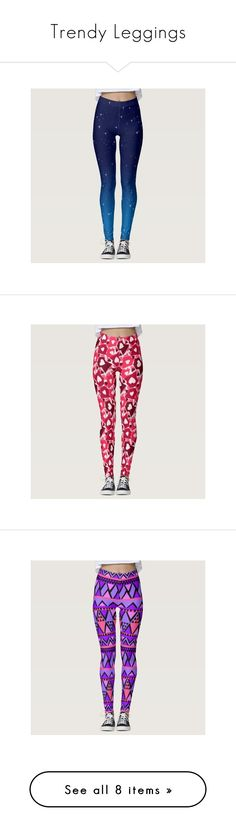 """Trendy Leggings"" by shabzdesigns ❤ liked on Polyvore featuring pants and leggings"