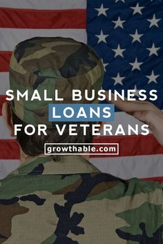 If you're a veteran of the military, you can get a small business loan. Learn all about available small business loans for veterans and veteran owned businesses.