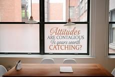 Attitudes Are Contagious Wall Decal is a great idea to put anywhere you need a boost of inspiration and motivation. Great for businesses or offices!