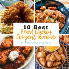 10 Best Fried Chicken Copycat Recipes | Now you can enjoy all your favorite fried chicken recipes without leaving home!