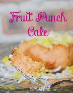 Fruit Punch Cake #recipe #apeekintomyparadise #ticklemytastebuds