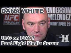 Dana White's UFC on FOX 7 Post-Fight Media Scrum | MMA Videos | Fight Videos