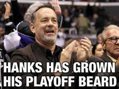 Hanks has grown his playoff beard