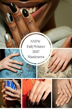NYFW Fall Winter 2017 Manicures highlighting the best nail art and manicures for the shows. Essie polishes were the big winner for NYFW 2017