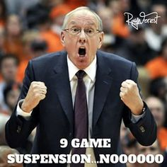 Jim Boeheim was suspended as part of NCAA's punishment of Syracuse. What caption can you come up with?