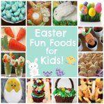 Easter Fun Food Ideas