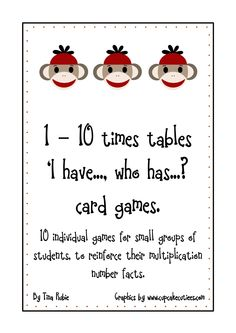 "Wow! Here's a set of Sock Monkey themed ""I have, who has?"" sets for multiplication tables from 1-10! These sets are small so that children can play them in small groups."