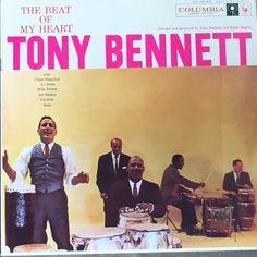 Tony Bennett. The beat of my heart