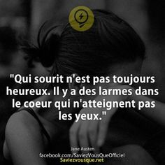 Inspirational Quote: Who smiles is not always happy. There are tears in … – - True Quotes, Best Quotes, French Quotes, Bad Mood, Motivation, Rap, Proverbs, Sentences, Decir No