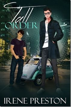 Release Day Book Brief : Tall Order by @IrenePreston | @sinfully_mmblog #mmromance #lgbt #gayromance