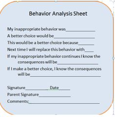 Behavior Contract / Self-monitoring fill out sheet for student to sign and to bring home to get signed from parent.