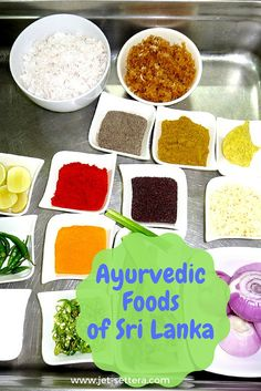 Read about Sri Lankan Cuisine, Ancient Ayurvedic Medicine on Your Plates| Ayurvedic…