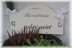 Hier wird geheiratet Schild Handmade Wedding, Wedding Signs, Home Decor, Getting Married, Shop Signs, Wedding Plaques, Decoration Home, Room Decor, Wedding Tags