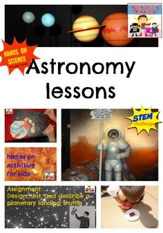 Astronomy lessons for kids, hands on lessons, STEM projects, writing assignments, and book suggestions Science Curriculum, Preschool Science, Science Lessons, Lessons For Kids, Teaching Science, Science Activities, Science Fun, Science Experiments, Space Activities