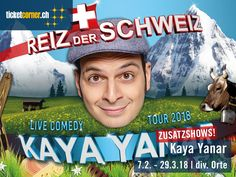 Mit dem Programm «Der Reiz der Schweiz» tourt Kaya Yanar nächstes Jahr zum dritten und definitiv letzten Mal durch die Schweiz. Aufgrund der grossen Nachfrage sind folgende Zusatzshows ab dem 28. November 2017 um 10 Uhr im Verkauf: 7.2.2018 Tonhalle St. Gallen, 10.2.2018 Theater 11 Zürich, 26.3.2018Lorzensaal Cham, 28.3.2018 im Kreuz Jona und 29.3.2018 in der Bärenmatt Suhr. Tickets: http://fal.cn/kayayanar