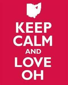 keep calm and love ohio state - Bing Images
