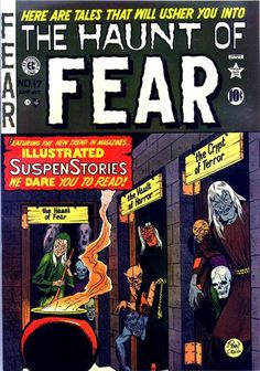 Cover for Haunt of Fear (EC, 1950 series) Sci Fi Comics, Horror Comics, Horror Art, Dark Comics, Fantasy Comics, Science Fiction Magazines, Pulp Fiction Book, Vintage Comic Books, Vintage Comics