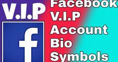 Facebook vip account bio   symbols: Dosto agar aap bhi Facebook vip symbols khoj rahe ho to yaha par hum facebook vip account bio symbols dene wale hai.