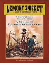 Lemony Snicket's A Series of Unfortunate Events Teacher's Guide