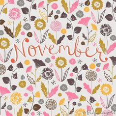 """""""Happy November! I love November - in the Northern Hemisphere it is Autumn and in the Southern Hemisphere it is Spring...very pretty seasons. Lucky me I get to experience both this month  #illustration #design #art #floral #flowers #november #spring #autumn"""" Photo taken by @florawaycott on Instagram, pinned via the InstaPin iOS App! http://www.instapinapp.com (11/02/2014)"""