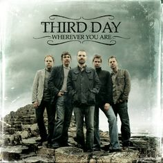 Third Day. The one group that can make me stop in my tracks and melt into their lyrics. Love them!!
