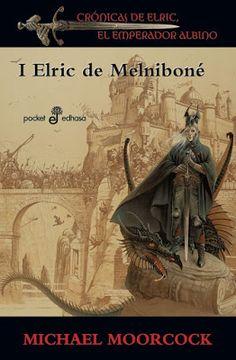 Elric de Melniboné de Michael Moorcock.