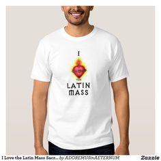 I Love the Latin Mass Sacred Heart Jesus Catholic