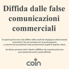 Truffa: concorso a premi Coin per vincere buoni spesa - http://www.omaggiomania.com/concorsi-a-premi/truffa-concorso-premi-coin-per-vincere-buoni-spesa/