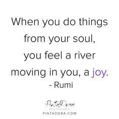 #rumi #quote #wordstoliveby #pintadora #words #inspiration