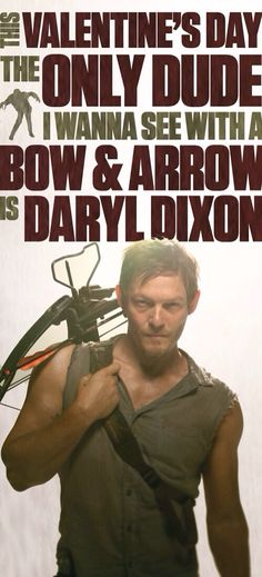 Daryl Dixon. Valentines.