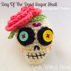 Day Of The Dead Sugar Skull Free Amigurumi Pattern - Geek With a Hook - GeekWithaHook.blogspot.com ༺✿ƬⱤღ✿༻