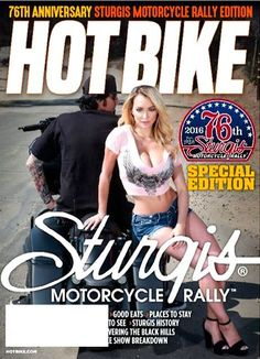 Hot Bike Magazine 2016 Special Edition 76TH ANNIVERSARY Sturgis Motorcycle Rally