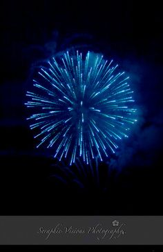 My favorite of all fireworks. Blue round that keep coming closer with a huge boom!