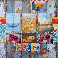 Who Needs Mexico? - Scrapbook.com