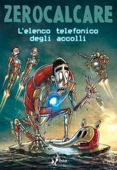 """Zerocalcare: Alcune tavole in anteprima de """"L'Elenco Telefonico degli Accolli"""""""