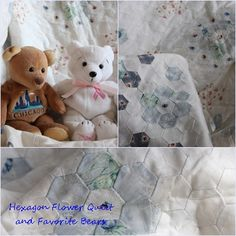 Hexagon Quilt and favorite bears