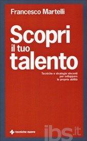 #Scopri il tuo talento. tecniche e strategie editore Tecniche nuove  ad Euro 16.06 in #Tecniche nuove #Libri salute famiglia