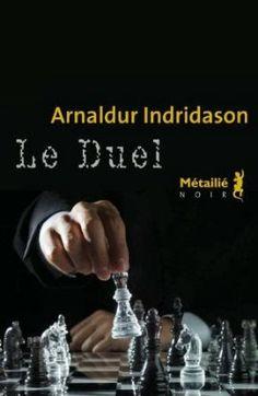 Le Bouquinovore: Le Duel, Arnaldur Indridason