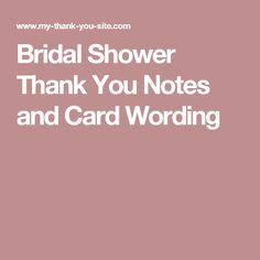 bridal shower thank you card wording