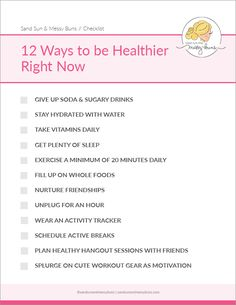 Checklist: 12 ways to improve your health and take steps in the right direction towards better living