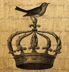Vintage Bird On a French Crown Crown Images, Tarot, Fabric Journals, Free Graphics, Vintage Labels, Heart Art, Beautiful Birds, Vintage Images, Vintage Prints