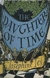 The Daughter of Time is a 1951 detective novel by Josephine Tey, concerning a modern police officer's investigation into the alleged crimes of King Richard III of England. It was the last book Tey published in her lifetime, shortly before her death.