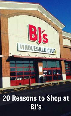 20 Reasons to Shop at BJ's Wholesale Club