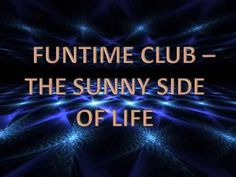 Funtime Club - The Sunny Side Of Life
