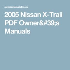 11 Best '05 Nissan X-Trail Troubleshooting & Repair images ... Nissan X Trail Heater Wiring Diagram on