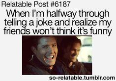 all the time....plus i love dean haha