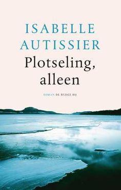 Plotseling, Alleen-Isabelle Autissier-boek cover voorzijde